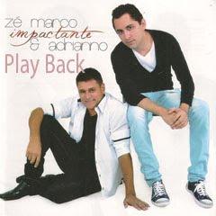 Zé Marco e Adrianno - Impactante 2011 Playback