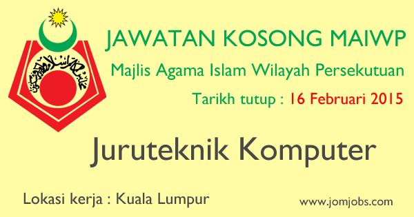 Jawatan Kosong MAIWP 2015 Terkini Kuala Lumpur