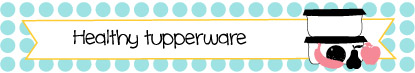 taller healthy tupperware