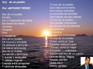 ANTHONY PEREZ ESCRIBE ESTE HERMOSO POEMA PARA SU TIERRA, NAGUA, DISFRUTELO,
