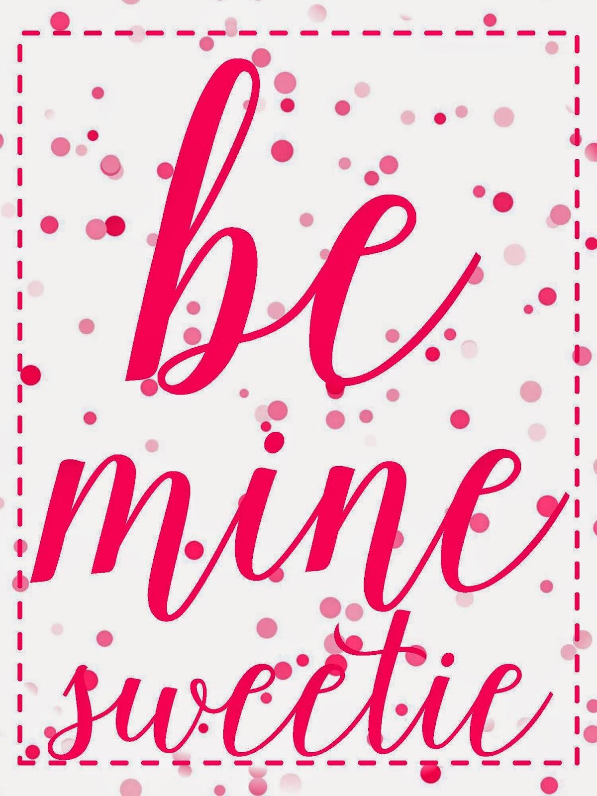 sweet blessings valentine u0027s sweetie printables day 7 be mine sweetie