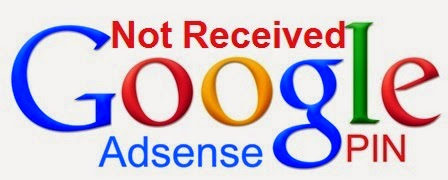 How to Do if Google Adsense PIN not Received