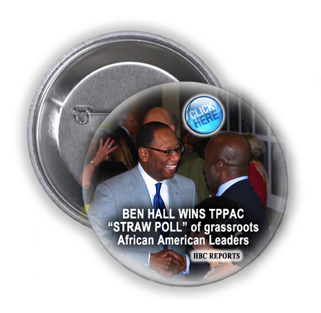 """MAYORAL CANDIDATE BEN HALL WINS TPPAC """"STRAW POLL OF AFRICAN AMERICAN GRASSROOTS LEADERS"""