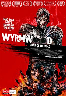 Tận Diệt - Wyrmwood: Road of the Dead