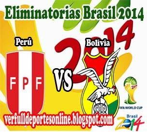 Perú vs Bolivia en vivo | Martes 15 de Octubre de 2013 | Eliminatorias Brasil 2014 Online