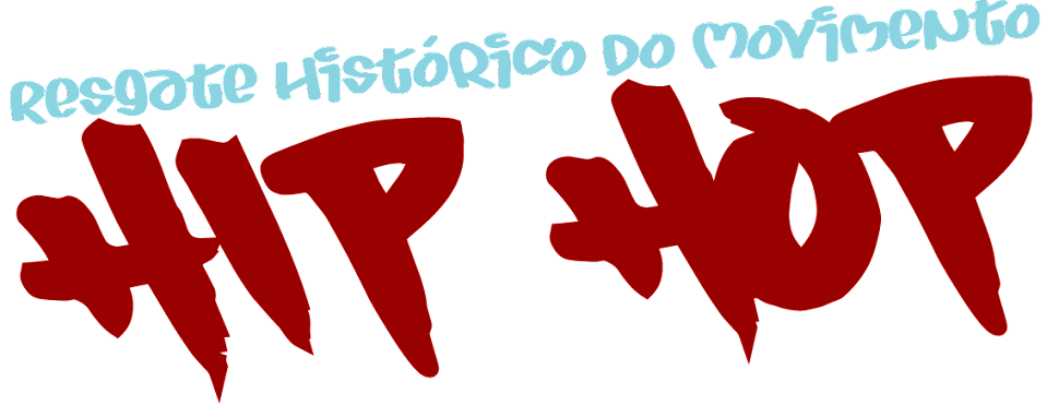 Resgate Histórico do Movimento Hip Hop