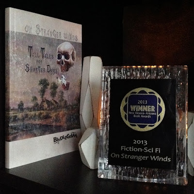 Short story fantasy collection wins a 2013 New Mexico Book Award in the Scifi-Fantasy category - On Stranger Winds by Robert Aaron Wiley (aka Bindlegrim)