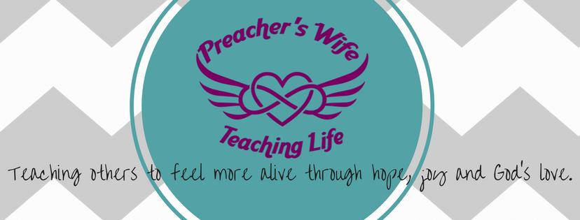 Preacher's Wife Teaching Life