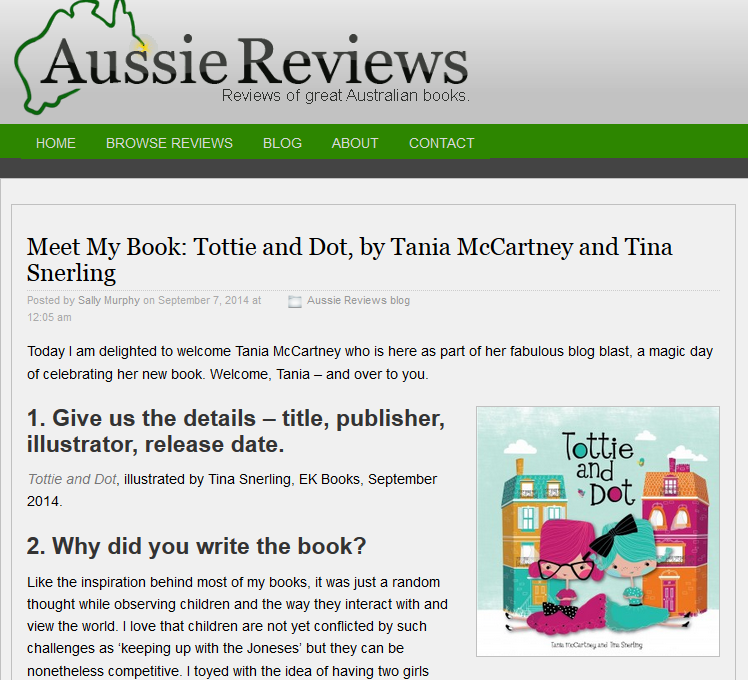 http://aussiereviews.com/2014/09/meet-my-book-tottie-and-dot-by-tania-mccartney-and-tina-snerling/