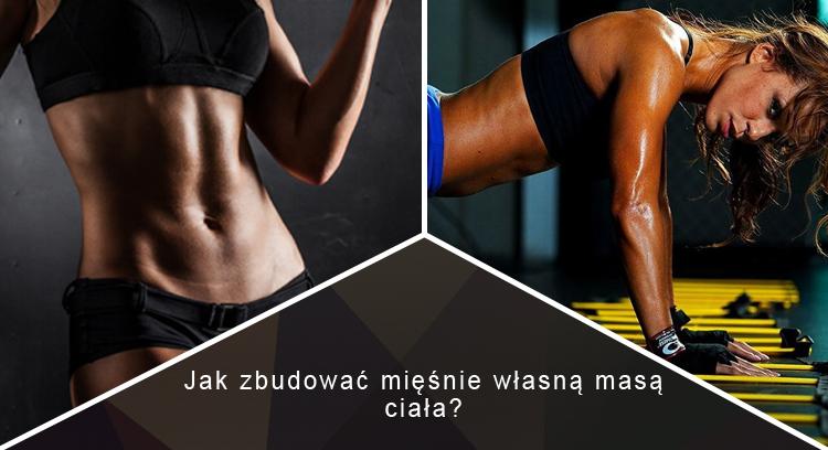 Jak zbudować mięśnie własną masą ciała?