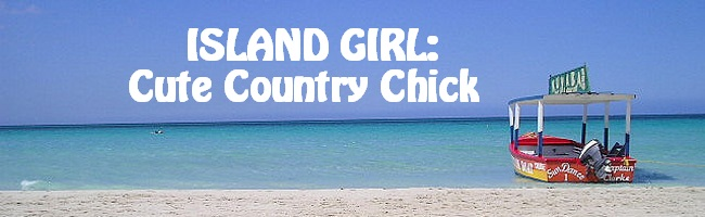 Island Girl: Cute, Country Chick