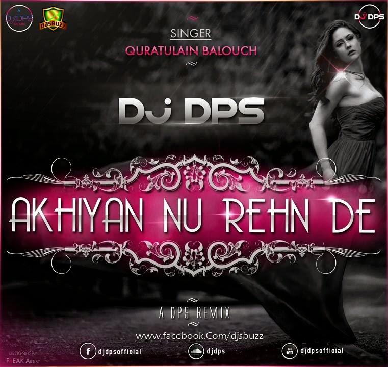 Teri Akhiyan Ka Kajal Download 2: DJ DPS (A DPS REMIX