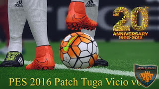 Download PES 2016 Tuga Vicio Patch V0.1 Terbaru Gratis