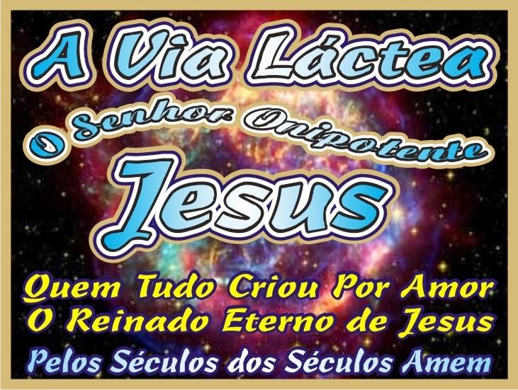 O Reinado Eterno de Jesus Cristo  Nosso Salvador