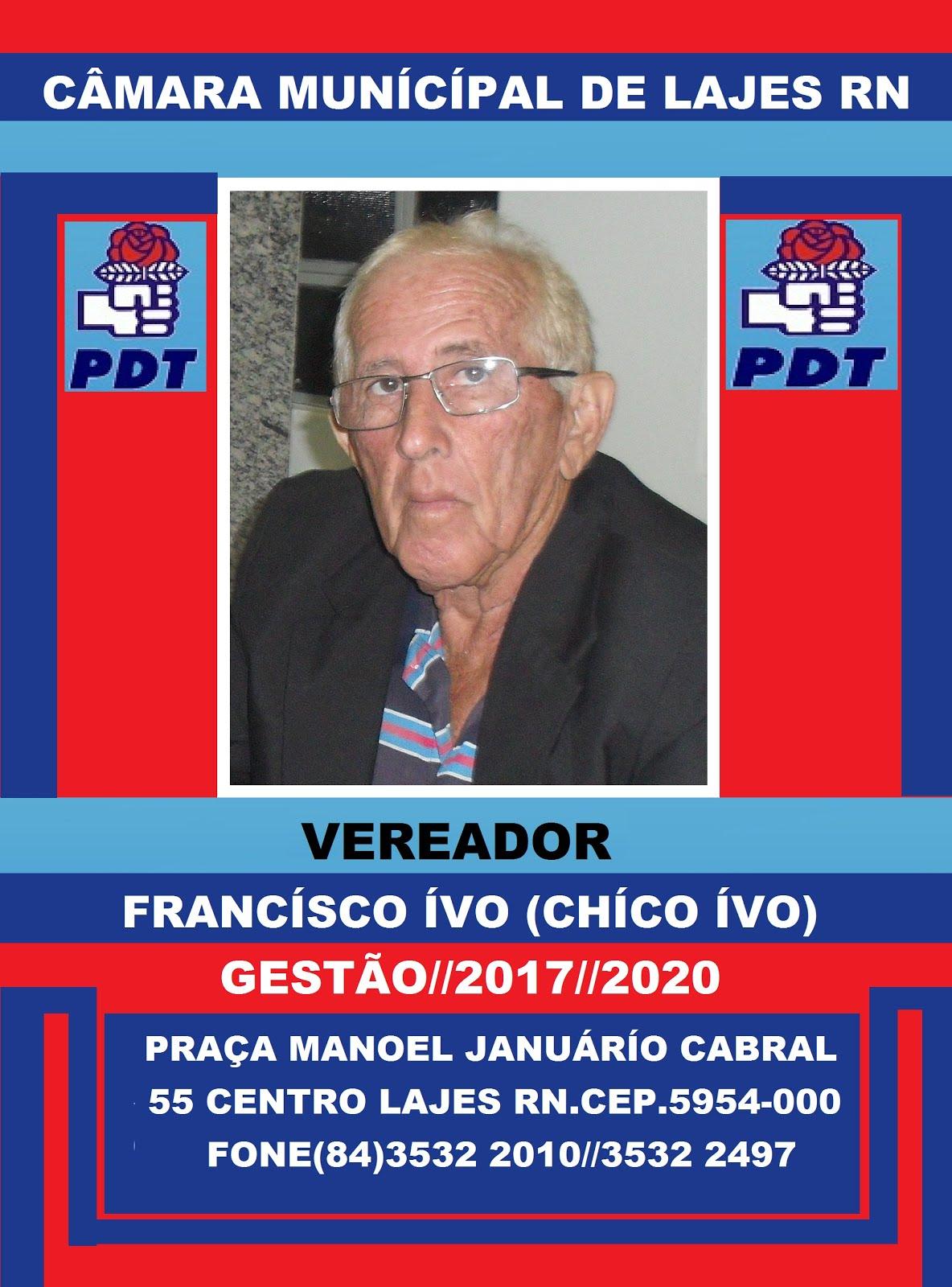VEREADOR CHICO IVO LAJES/RN