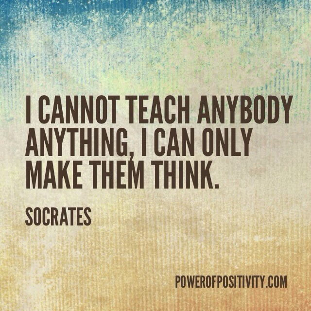 MOTIVATION 15 Best Socrates Picture Quotes - I cannot teach anybody anything, I can only make them think. - Socrates