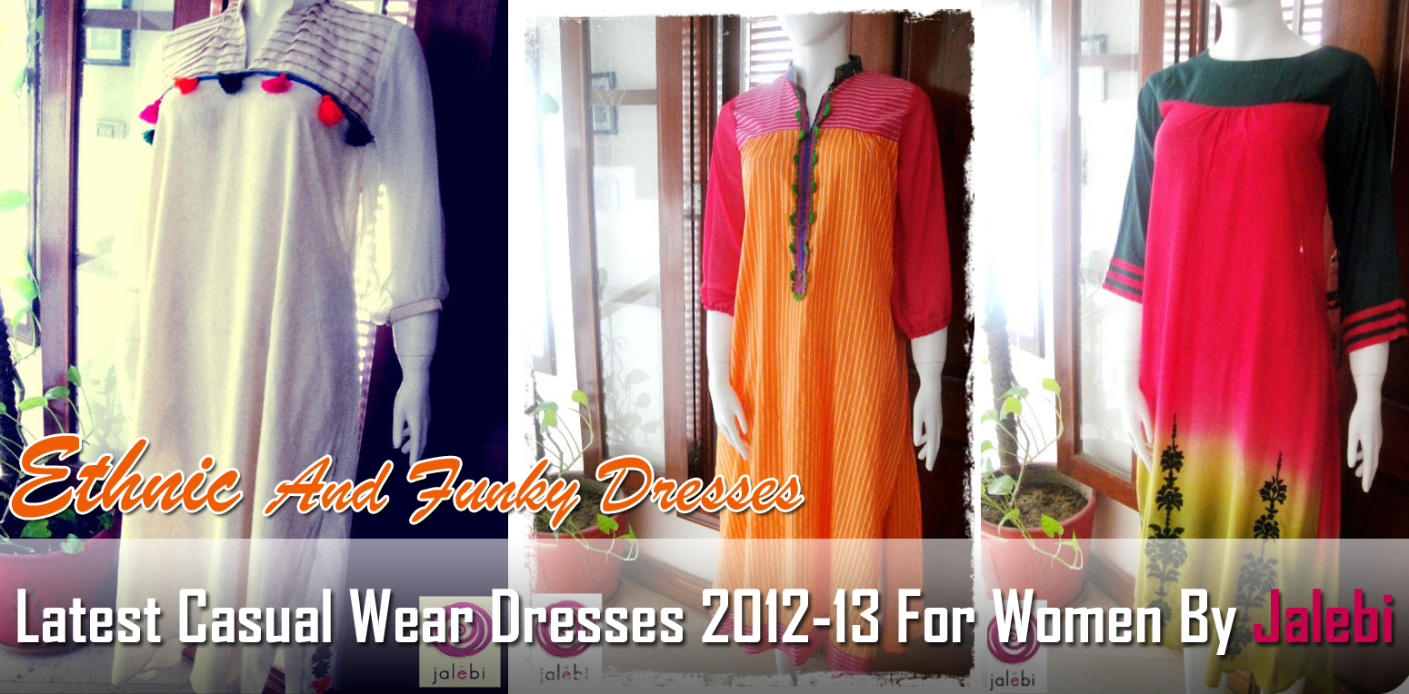 Latest Casual Wear Dresses 2012-13 By Jalebi | Ethnic And Funky ...