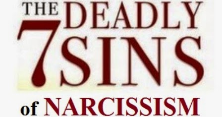 The Seven Deadly Sins Of Narcissism