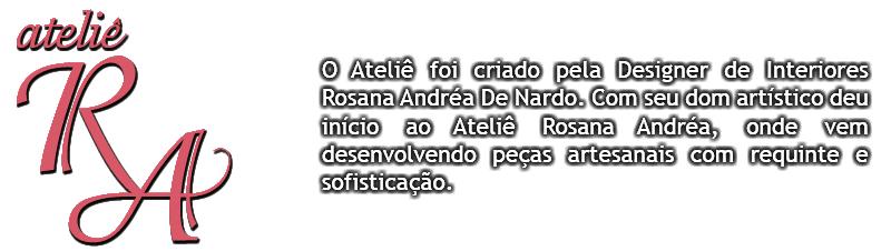 ATELIÊ ROSANA ANDRÉA