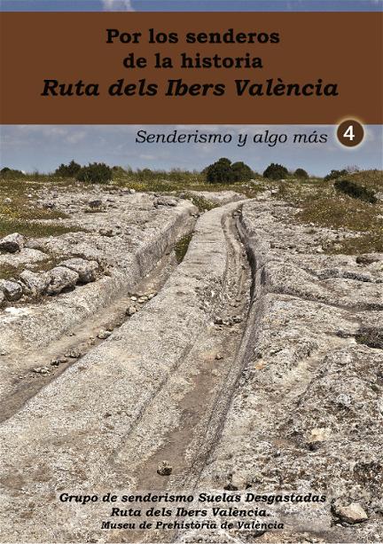 Por los senderos de la historia: Ruta dels Ibers València