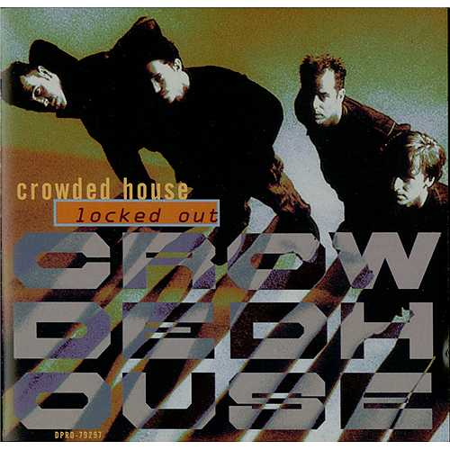 P ldoras de m sica locked out crowded house 1993 for House music 1993