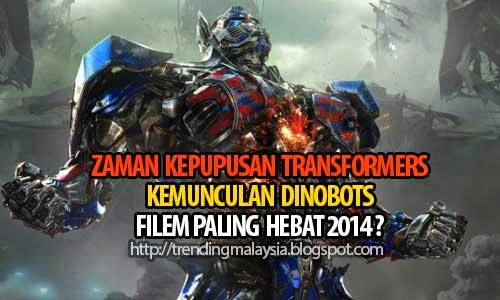 Jom Tonton Transformers 4 Age Of Extinction