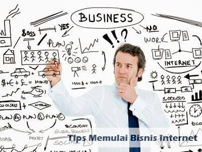 tips memulai bisnis internet
