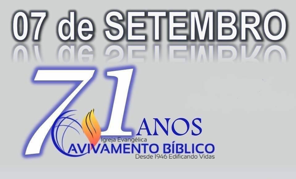 71 ANOS - AVIVAMENTO BÍBLICO