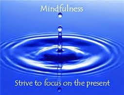 Mindfulness.