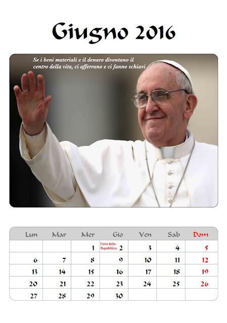 Calendario 2016 Papa Francesco - giugno - frasi celebri