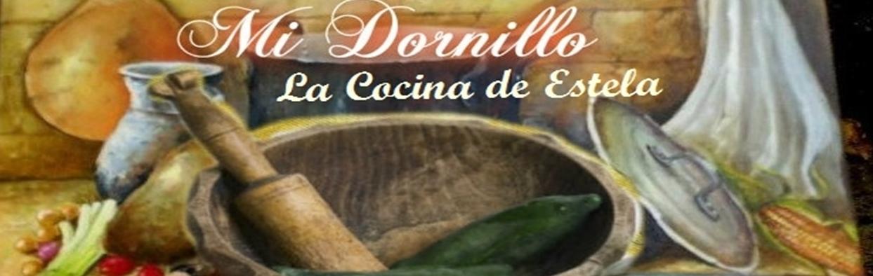Mi Dornillo: La cocina de Estela