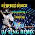 [Album] DJ TENG Remix Vol 05 | New Remix 2015