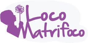 Loco Matrifoco