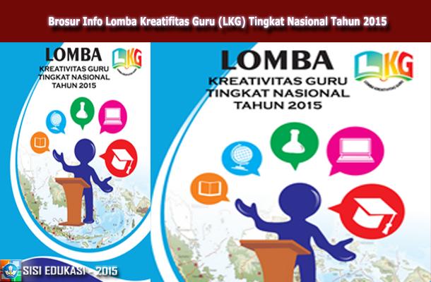 Brosur Info Lomba Kreatifitas Guru (LKG) Tingkat Nasional Tahun 2015
