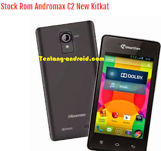 Download stock rom andromax c2 new kitkat deodex Terbaru