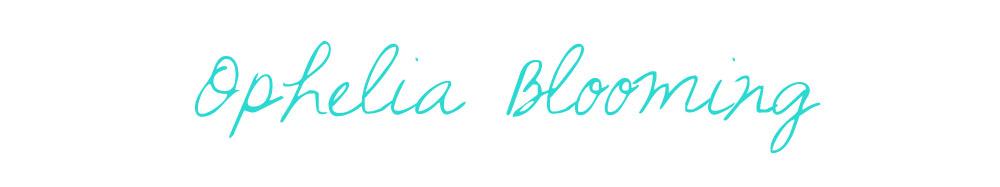 Ophelia Blooming