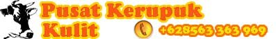 Pusat Kerupuk Kulit | Krupuk Rambak | Sapi, Kerbau, Kelinci, Ikan |Retail,Partai,Reseller Welcome