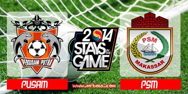 Hasil Skor Akhir: Putra Samarinda vs PSM Makassar 1 September 2014 | ISL Wilayah Timur