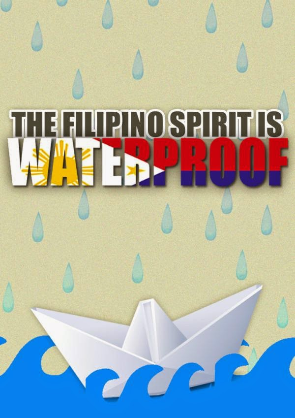 The Filipino Spirit is Waterproof