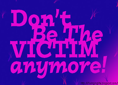 http://believeinnewme.blogspot.com/2015/07/quit-being-victim.html