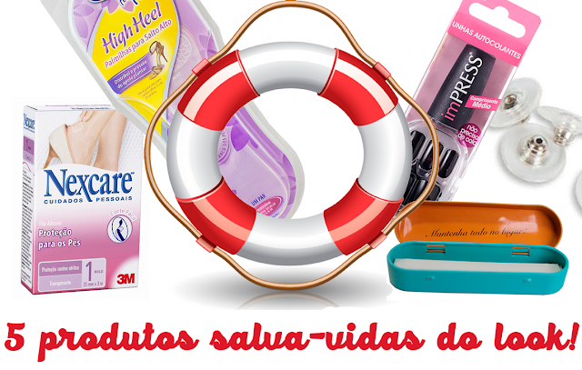 5 produtos salva-vidas do look!