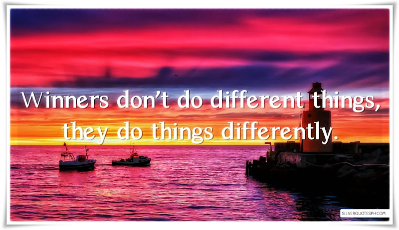 Winners Don't Do Different Things, Picture Quotes, Love Quotes, Sad Quotes, Sweet Quotes, Birthday Quotes, Friendship Quotes, Inspirational Quotes, Tagalog Quotes