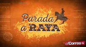 "Programa ""Parada a Raya"" Playlist."