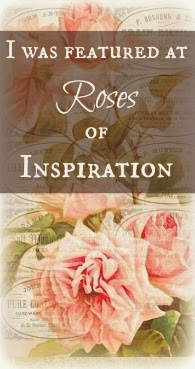 http://theenchantingrose.blogspot.com/2015/01/roses-of-inspiration-linkup-3.html