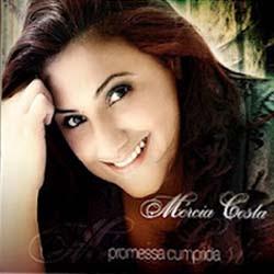 Mércia Costa - Promessa Cumprida 2012
