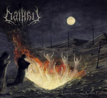 "DALKHU - ""LAMENTATION AND ARDENT FIRE"""