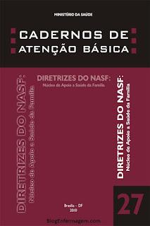 Caderno de Atenção Básica Nº 27 Diretrizes do NASF: Núcleo de Apoio a Saúde da Família