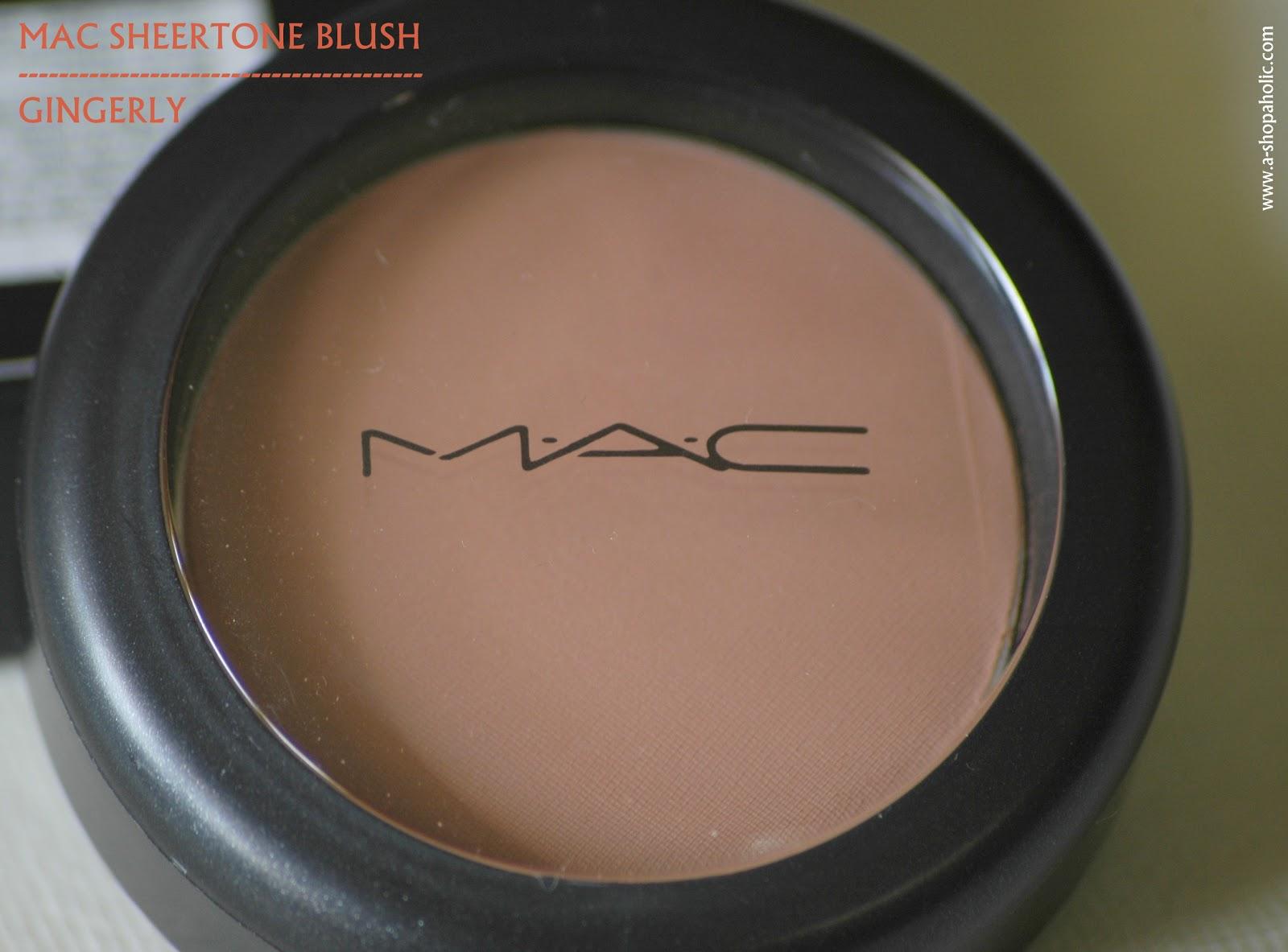 A Shopaholic: MAC Sheertone Powder Blush [Gingerly] Review