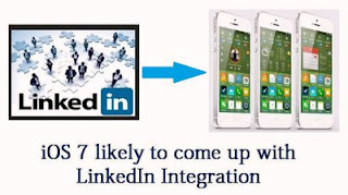 LinkedIn might be integrated to the final release version of the Apple's iOS 7.
