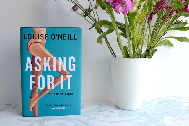 Asking For It by Louise O'Neill.
